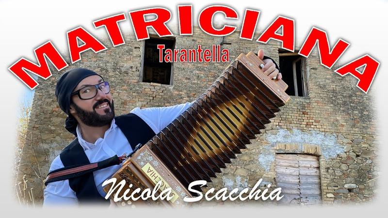 La Matriciana (tarantella) Nicola SCACCHIA e lorganetto dubbotte