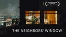 The Neighbors Window - Oscar Winning Short Film