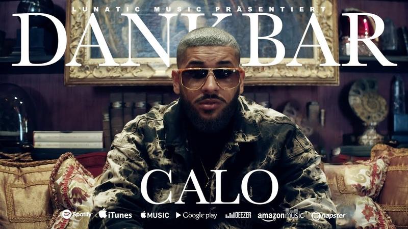 CALO Dankbar prod by CALO LORD JKO Official Video
