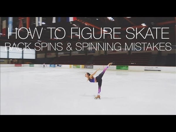 BACK SPINS SCRATCH SIT CAMEL SPIN MISTAKES ❤ How To Figure Skate