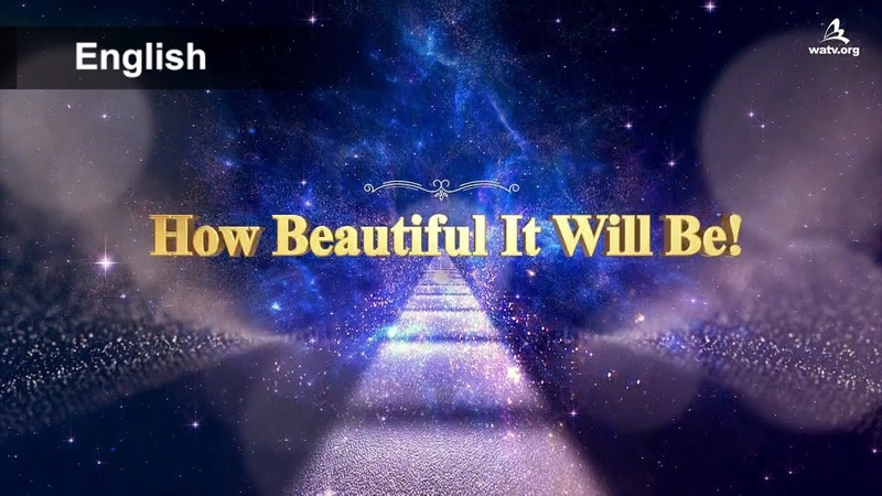 How Beautiful It Will Be! 【 World Mission Society Church of God 】