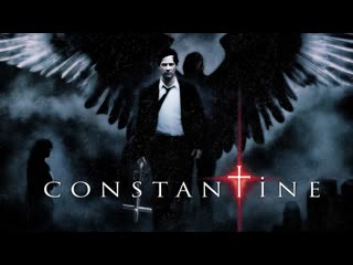Константин: Повелитель тьмы / Constantine (2005)